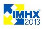 IMHX 2013 Birmingham 19/22 Marzo